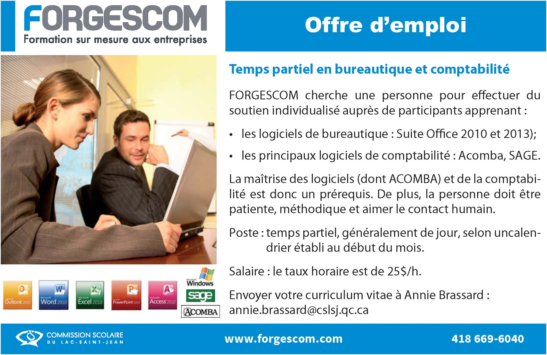 forgescomoffre d 39 emploi temps partiel en bureautique et comptabilit forgescom. Black Bedroom Furniture Sets. Home Design Ideas